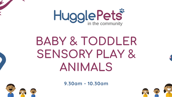 Baby Toddler Sensory Play Animals Hugglepets In The Community
